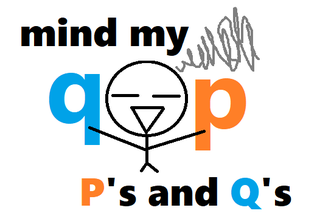 mind my P's and Q's.png